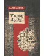 Tücsök és bogár - Bajor Andor