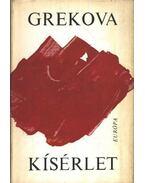Kísérlet - Grekova, I.