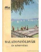 Balatonföldvár - Lipták Gábor, Pethő Tibor, Dr. Zákonyi Ferenc