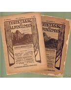 Turistaság és Alpinizmus 1916. (hiányos) - Dr. Komarnicki Gyula, Dr. Vigyázó János
