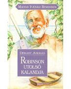 Robinson utolsó kalandjai - Dékány András