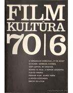 Filmkultúra 70/6 - Sallay Gergely (szerk.)