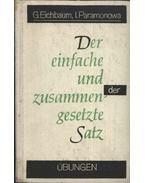 Der Einfache und zusammengesetzte Satz - Eichbaum, G., Paramonowa, I.