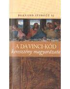 A Da Vinci-kód keresztény magyarázata - Sesboüé, Bernard