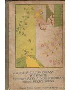 Egy dacos kislány története; Patty a kollégiumban; Becky sorsa; - Wiggin, Kate Douglas, Verley, A., Jean Webster