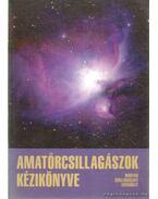 Amatőrcsillagászok kézikönyve - Mizser Attila