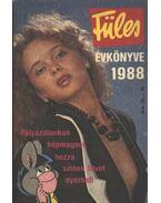 Füles évkönyve 1988 - Tiszai László (szerk.)