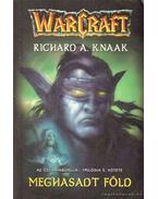Meghasadt föld - Knaak, Richard A.