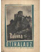 Bakony útikalauz - Darnay-Dornyay Béla