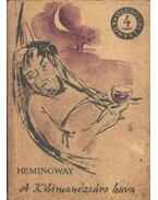A Kilimandzsáró hava - Hemingway, Ernest