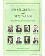 Beszélgetések az olajiparról - vezetésről, iparvezetőkkel - - Horváth Róbert