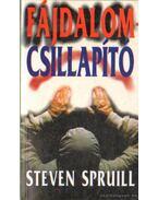 Fájdallomcsillapító - Spruill, Steven