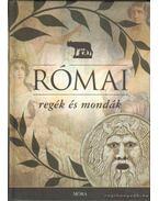 Római regék és mondák - Boronkay Iván