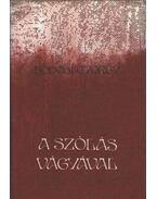 A szólás vágyával - Bodosi György