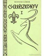Cserkészkönyv I. - Bodnár Gábor