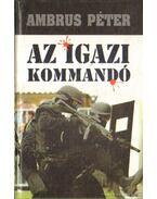 Az igzi kommandó - Ambrus Péter