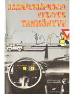 Személygépkocsivezetők tankönyve - Dr. Demeter András
