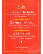 Die Meister des Liedes/The Masters of Song/A dal mesterei - Ádám Jenő