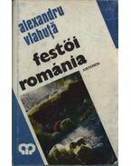 Festői Románia - Vlahuta, Alexandru