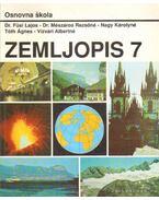 Zemljopis 7. - Füsi Lajos, Tóth Ágnes, Dr. Mészáros Rezsőné, Nagy Károlyné, Vizvári Albertné