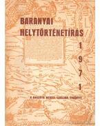 Baranyai helytörténetírás 1971 - Szita László