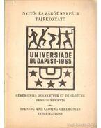 Nyitó- és záróünnepély tájékoztató Universiade Budapest 1965. - Rostás Gy., Kerezsi E.