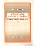 Készüljünk a nyelvvizsgára! (1992) - Szilvási József