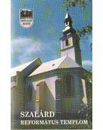 Szalárd - Református Templom - Szabó Zsolt