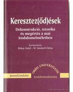 Keresztez(őd)ések - M. Sándorfi Edina (szerk.), Bókay Antal
