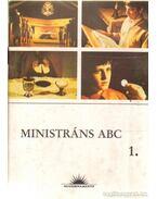 Ministráns ABC 1. - Temesi Viola (összeáll.), Dr. Verebényi István, Kindelmann Győző