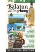 Der Balaton und seine Umgebung - Kovács András István