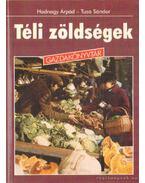 Téli zöldségek - Tuza Sándor, Hadnagy Árpád