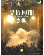 Az év fotói / Pictures of the year 2006 - Bánkuti András