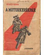 Motorkerékpárok - Mihály Dénes
