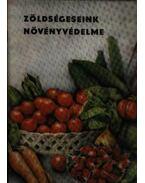 Zöldségeseink növényvédelme - Dr. Erdélyi Tibor