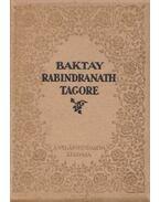 Rabindranath Tagore - Baktay Ervin