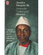 Amkoullel L'enfant peul - Amadou, Hampaté Ba