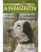 A Vadászkutya 2011/6 - Babiczky Attila (szerk.), Ujhelyi Tamás (szerk.)