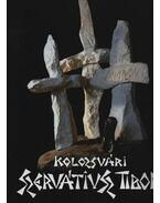 Kolozsvári Szervátiusz Tibor - Babiczky Klára