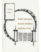 Zsidó ünnepek / Jewish Holidays / Jüdische Feste - Babits Antal, Porscht Frigyes