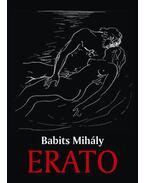 Erato - Az erotikus világköltészet remekei - Babits Mihály