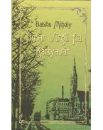 Timár Virgil fia / Kártyavár - Babits Mihály