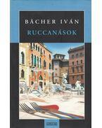 Ruccanások (dedikált) - Bacher Iván