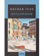Ruccanások - Bacher Iván