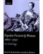 Popular Fiction by Women 1660-1730 - BACKSCHEIDER, PAULA - RICHETTI, JOHN J,