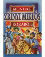 Mondák Zrínyi Miklós korából - Bácsi Gy. Antal