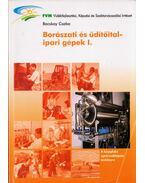 Borászati és üditőital-ipari gépek I. - BACSKAY CSABA