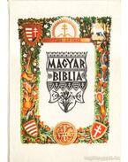 Magyar Biblia - Badiny Jós Ferenc