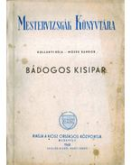 Bádogos kisipar - Kollányi Béla, Mózes Sándor