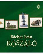 Kószáló - Bächer Iván